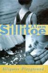 Alligator Playground - Alan Sillitoe
