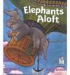 Elephants Aloft - Kathi Appelt