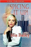 Spicing It Up! - Mia Bailey