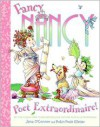 Fancy Nancy: Poet Extraordinaire! - Jane O'Connor, Robin Preiss Glasser