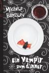 Broken Heart 2: Ein Vampir zum Dinner - Michele Bardsley