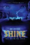 Shine: The Knowing Ones - Amy Freeman