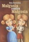 Małgosia contra Małgosia - Ewa Nowacka
