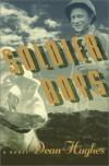 Soldier Boys - Dean Hughes