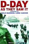 D-Day: As They Saw It - Jon E. Lewis, Lord Carver