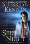 Seize The Night (Dark-Hunter, Book 7) Book club edition by sherrilyn kenyon published by St. Martin's Press (2005) [Hardcover] - --N/A--