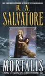 Mortalis - R.A. Salvatore