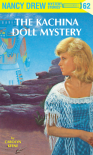 The Kachina Doll Mystery (Nancy Drew, #62) - Carolyn Keene