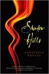 Shadow Hills - Anastasia Hopcus