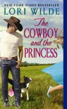 The Cowboy and the Princess - Lori Wilde