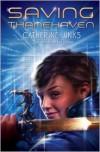 Saving Thanehaven - Catherine Jinks