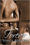 Forever: Sequel to Thirty Days - Shayla Kersten
