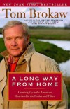 A Long Way from Home - Tom Brokaw