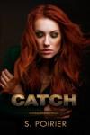 Catch (Assassins #1) - Solange Poirier