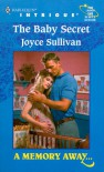 The Baby Secret (Harlequin Intrigue, #546) - Joyce Sullivan