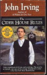 The Cider House Rules (Paperback) - John Irving (Author)