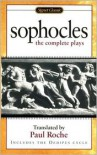 The Complete Plays - Sophocles, Paul Roche