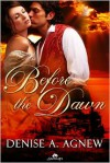 Before the Dawn - Denise A. Agnew