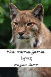 The Menagerie: Lynx - Megan Derr