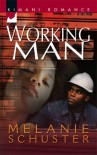 Working Man - Melanie Schuster