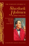 The Complete Stories of Sherlock Holmes -  Arthur Conan Doyle