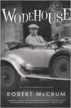 Wodehouse - Robert McCrum