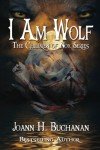 I Am Wolf - Joann Buchanan