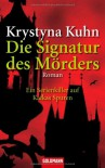 Die Signatur des Mörders - Krystyna Kuhn