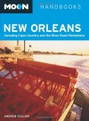 Moon New Orleans: Including Cajun Country and the River Road Plantations - Andrew Collins