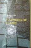 Flowers of Flame - Humayun Ahmed