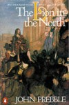 Lion In the North: A Personal View of Scotland's History - John Prebble