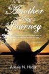 Another Day's Journey - Anasia Nicole Hixon