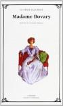 Madame Bovary - Gustave Flaubert, Germán Palacios