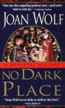 No Dark Place - Joan Wolf