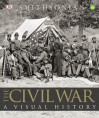 The Civil War: A Visual History - The Smithsonian Institution