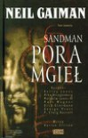 Sandman: Pora mgieł - Neil Gaiman, Malcolm Jones III, Kelley Jones, Mike Dringenberg