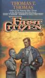 First Citizen - Thomas T. Thomas