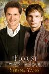 The Florist - Serena Yates