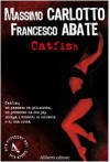 Catfish - Francesco Abate, Massimo Carlotto