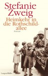 Heimkehr in die Rothschildallee: Roman (German Edition) - Stefanie Zweig