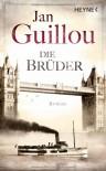 Die Brüder (Das große Jahrhundert, #2) - Holger Wolandt, Lotta Rüegger, Jan Guillou