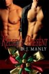 Kelsey's Present - D.J. Manly