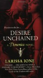 Desire Unchained  - Larissa Ione, Hillary Huber