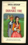 The Durable Fire - Sheila Bishop