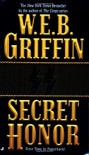 Secret Honor - W.E.B. Griffin