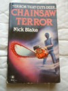 Chainsaw Terror - Nick Blake