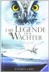 Die Legende Der Wächter Bd. 6 - Die Feuerprobe - Kathryn Lasky