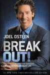Break Out!: 5 Keys to Go Beyond Your Barriers and Live an Extraordinary Life - Joel Osteen