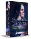 Dangerous Decisions - Margaret Kaine