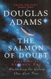 The Salmon Doubt - Douglas Adams